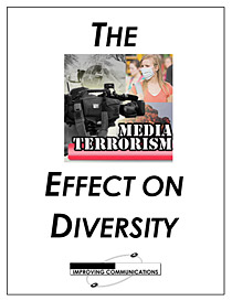 Media Terrorism and Diversity